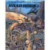 Road Hogs - Erick Wujcik, Alex Marciniszyn