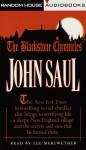 The Blackstone Chronicles: A Serial Thriller - John Saul