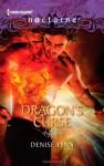Dragon's Curse - Denise Lynn