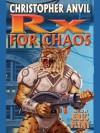 Prescription for Chaos (Complete Christopher Anvil) - Christopher Anvil, Eric Flint