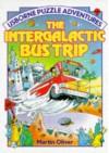 The Intergalactic Bus Trip - Martin Oliver
