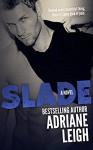 Slade (Wild #3) - Adriane Leigh