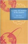 Il giro del mondo in ottanta giorni - Riccardo Reim, Jules Verne, Maria Antonietta Cauda