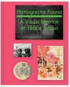 Photographs Found: A Personal Memoir of 1960s Britain: A Personal Memoir of 1960s Britain - Basil Hyman