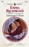A Stranger's Trust - Emma Richmond