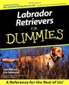Labrador Retrievers for Dummies - Joel Walton, Eve Adamson