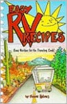 Easy RV Recipes: Recipes for the Traveling Cook - Ferne Holmes, Stephen T. Holmes