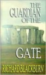 The Guardian Of The Gate - Richard Blackburn