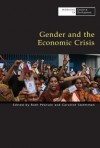 Gender and the Economic Crisis - Ruth Pearson, Caroline Sweetman