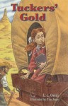 Tuckers' Gold - L.L. Owens, Rigby