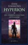 Hyperion & De ondergang van Hyperion - Dan Simmons, Jan Smit