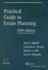 Practical Guide to Estate Planning [With CDROM] - Ray D. Madoff, Cornelia R. Tenney, Martin A. Hall, Lisa Nalchajian Mingolla