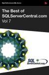 The Best of Sqlservercentral.Com, Vol.7 - Steve Jones