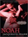 Noah - Jacquelyn Frank, Xe Sands