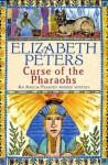 Curse of the Pharaohs (Amelia Peabody Murder Mystery) - Elizabeth Peters