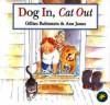 Dog In, Cat Out - Gillian Rubinstein, Ann James
