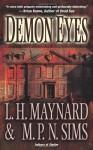 Demon Eyes - L.H. Maynard, M.P.N. Sims