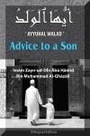 Advice to a Son (Ayyuhal Walad) - Abu Hamid al-Ghazali, Al-Haj Dr. Syed Sikander B Mohammed Al-Zawawi & Muhammad Harun Riedinger