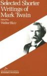 Selected Shorter Writings - Mark Twain, Walter Blair