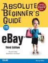 Absolute Beginner's Guide to Ebay - Michael Miller