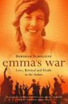 Emma's War: Love, Betrayal and Death in the Sudan - Deborah Scroggins