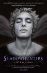 Città Di Vetro (Shadowhunters, #3) - Maria Cristina Leardini, Cassandra Clare