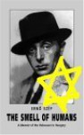The Smell of Humans: A Memoir of the Holocaust in Hungary - Ernő Szép, John Batki
