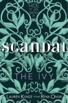 Scandal - Lauren Kunze, Rina Onur