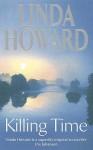 Killing Time - Linda Howard