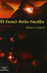 La Colina De Los Trolls - Katherine Langrish, Amalia Bermejo