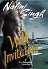 Wild Invitation - Nalini Singh