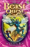 Beast Quest 36: Vespick the Wasp Queen - Adam Blade