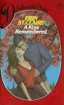 A Kiss Remembered (Silhouette Desire, #73) - Sandra Brown, Erin St. Claire