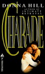 Charade - Donna Hill