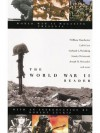 The World War II Reader - Joseph Alexander, Gerhard Weinberg, Stanley Weintraub, William R. Manchester, Caleb Carr, Byron Preiss, Robert Leckie