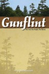 Gunflint, Second Edition: The Trail, the People, the Stories - John Henricksson
