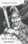 Fear Walks the Night - Frederick Cowles, Hugh Lamb, Neil Bell