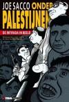 Onder Palestijnen - De intifada in beeld - Joe Sacco