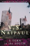 Turn In The South, A - V.S. Naipaul