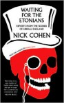 Waiting for the Etonians - Nick Cohen