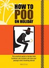 How to Poo on Holiday. Mats & Enzo - Mats, Enzo