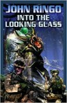 Into the Looking Glass - John Ringo