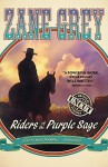 Riders of the Purple Sage - Zane Grey, Mark Bramhall