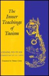 The Inner Teachings of Taoism - Chang Po-Tuan, Thomas Cleary