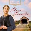 Plain Paradise (Audio) - Beth Wiseman, Renee Ertl
