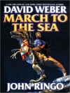 March to the Sea (Empire of Man Series #2) - David Weber, John Ringo, Stefan Rudnicki