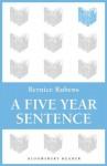 A Five Year Sentence - Bernice Rubens