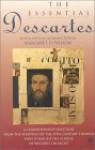 The Essential Descartes - René Descartes, Robert Paul Wolff, Margaret D. Wilson, Elizabeth Sanderson Haldane, T.R.T. Ross