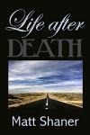 Life After - Matt Shaner