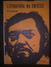Literatura na świecie, nr 2 (163) / 1985: Cortázar - Redakcja pisma Literatura na Świecie